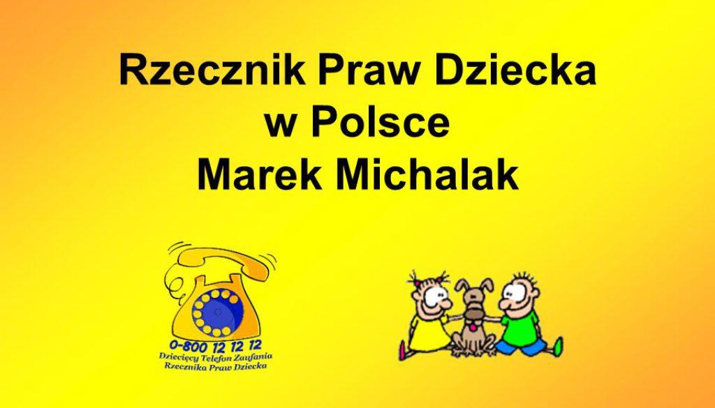Rzecznik Praw Dziecka w Polsce Marek Michalak